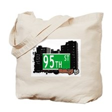 95th STREET, BROOKLYN, NYC Tote Bag