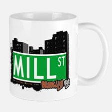 MILL ST, BROOKLYN, NYC Mug