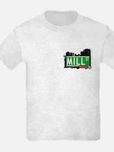 MILL ST, BROOKLYN, NYC T-Shirt