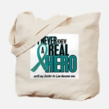 Never Knew A Hero 2 Teal (Sister-In-Law) Tote Bag
