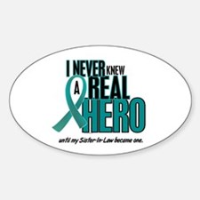 Never Knew A Hero 2 Teal (Sister-In-Law) Decal