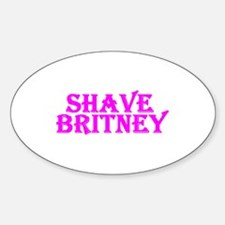Shave Britney Oval Decal