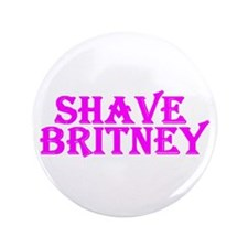 "Shave Britney 3.5"" Button"