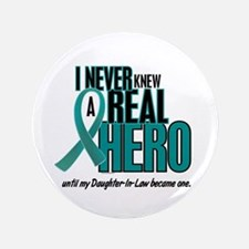 "Never Knew A Hero 2 Teal (Daughter-In-Law) 3.5"" Bu"