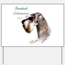 Std. Schnauzer Best Friend 1 Yard Sign