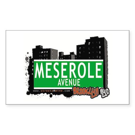 MESEROLE AVENUE, BROOKLYN, NYC Rectangle Sticker
