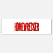 Homewrecker Bumper Bumper Bumper Sticker