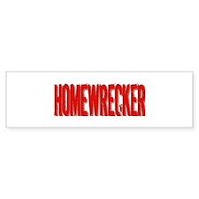 Homewrecker Bumper Bumper Sticker
