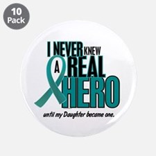 """Never Knew A Hero 2 Teal (Daughter) 3.5"""" Button (1"""