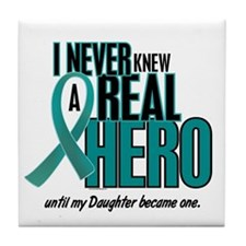 Never Knew A Hero 2 Teal (Daughter) Tile Coaster