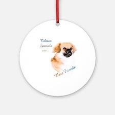 Tibbie Best Friend 1 Ornament (Round)