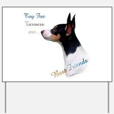 Toy Fox Best Friend 1 Yard Sign