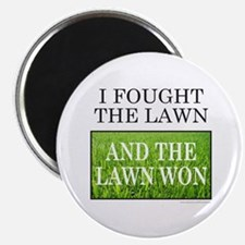 I FOUGHT THE LAWN Magnet