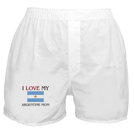 I Love My Argentine Mom Boxer Shorts