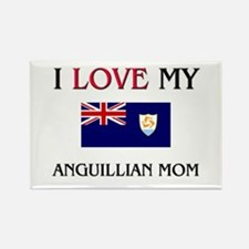 I Love My Anguillian Mom Rectangle Magnet