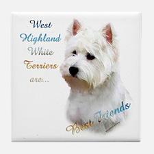 Westie Best Friend 1 Tile Coaster