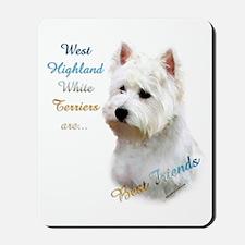 Westie Best Friend 1 Mousepad