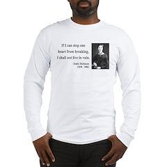 Emily Dickinson 9 Long Sleeve T-Shirt