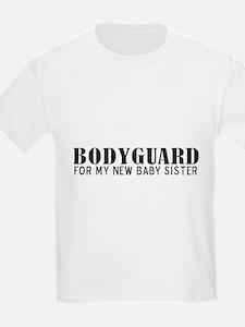 Bodyguard - Baby Sister T-Shirt