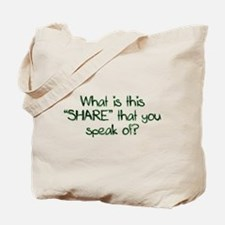 What is this SHARE? Tote Bag