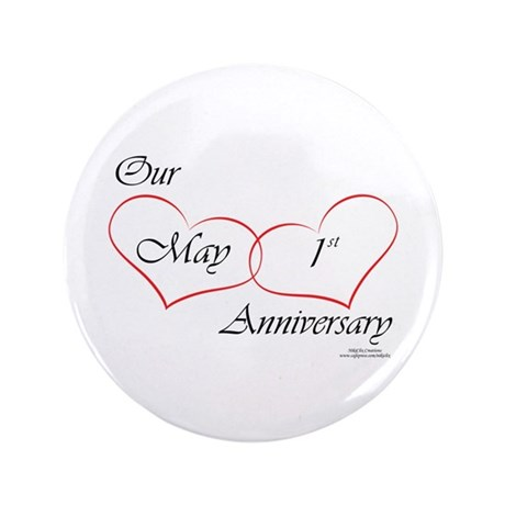 "May 1st Anniversary 3.5"" Button (100 pack)"