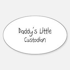 Daddy's Little Custodian Oval Decal