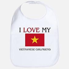 I Love My Vietnamese Girlfriend Bib