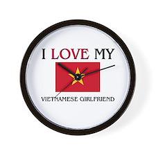 I Love My Vietnamese Girlfriend Wall Clock