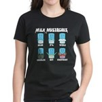Milk Mustaches Women's Dark T-Shirt