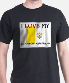 I Love My Vatican City Girlfriend T-Shirt