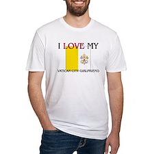 I Love My Vatican City Girlfriend Shirt