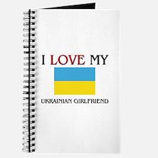 I Love My Ukrainian Girlfriend Journal
