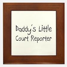 Daddy's Little Court Reporter Framed Tile