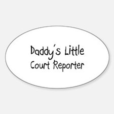 Daddy's Little Court Reporter Oval Decal