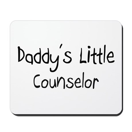 Daddy's Little Counselor Mousepad
