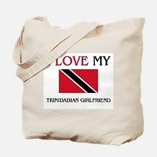 I Love My Trinidadian Girlfriend Tote Bag