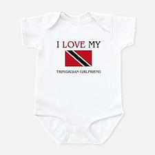 I Love My Trinidadian Girlfriend Infant Bodysuit