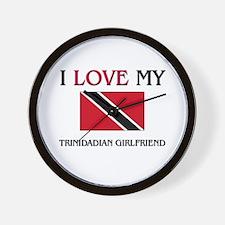 I Love My Trinidadian Girlfriend Wall Clock
