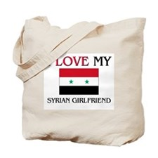 I Love My Syrian Girlfriend Tote Bag