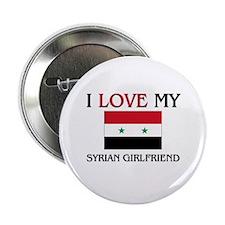 "I Love My Syrian Girlfriend 2.25"" Button"