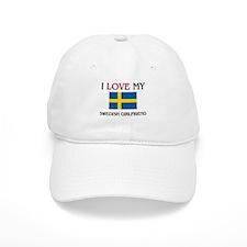 I Love My Swedish Girlfriend Baseball Cap
