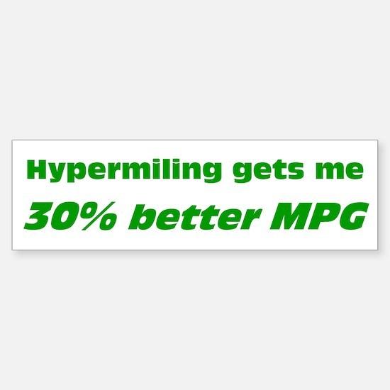 30% Better MPG Bumper Bumper Bumper Sticker