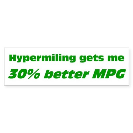 30% Better MPG Bumper Sticker