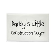 Daddy's Little Construction Buyer Rectangle Magnet