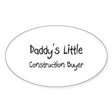 Daddy's Little Construction Buyer Oval Decal