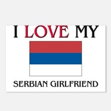 I Love My Serbian Girlfriend Postcards (Package of