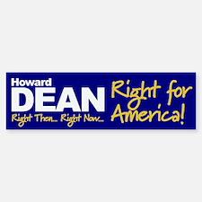DEAN - RIGHT FOR AMERICA! Bumper Bumper Bumper Sticker