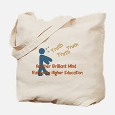 Wasted Education Tote Bag