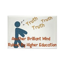 Wasted Education Rectangle Magnet