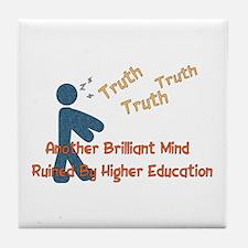 Wasted Education Tile Coaster